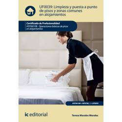 Limpieza y puesta a punto de pisos y zonas comunes en alojamientos - UF0039