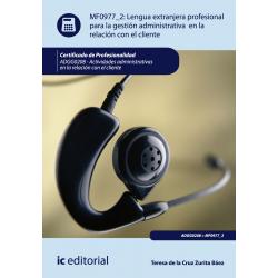 Lengua extranjera profesional para la gestión administrativa en la relación con el cliente MF0977_ 2