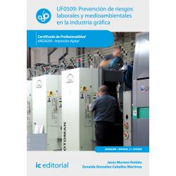 Prevencion de riesgos laborales y medioambientales en la Industria Grafica UF0509