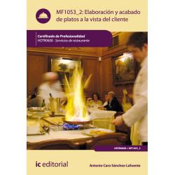 Elaboración y acabado de platos a la vista del cliente - MF1053_2
