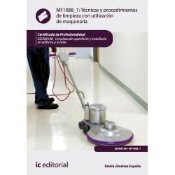 Técnicas y procedimientos de limpieza con utilización de maquinaria - MF1088_1