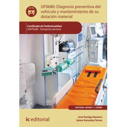 Diagnosis preventiva del vehículo y mantenimiento de su dotación material - UF0680