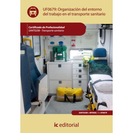 Organizacion del entorno de trabajo en transporte sanitario - UF0679