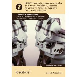 Montaje y puesta en marcha de sistemas roboticos y sistemas de vision... UF0461