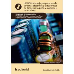 Montaje y reparacion de sistemas electricos y electronicos de bienes de equipo... UF0458