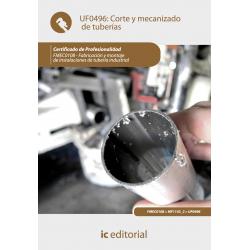 Corte y mecanizado de tuberías  UF0496
