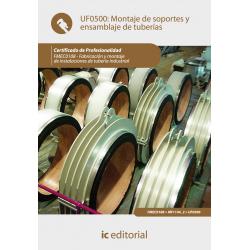 Montaje de soportes y ensamblaje de tuberías  UF0500