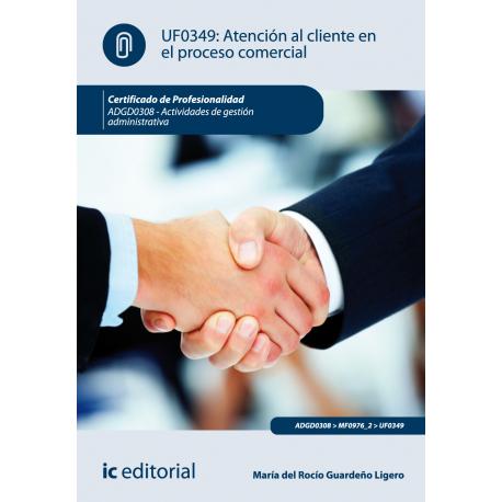 Atención al cliente en el proceso comercial UF0349