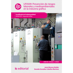 Prevención de riesgos laborales y medioambientales en la Industria Gráfica UF0509