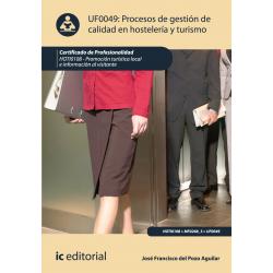 Procesos de gestión de calidad en hostelería y turismo. UF0049
