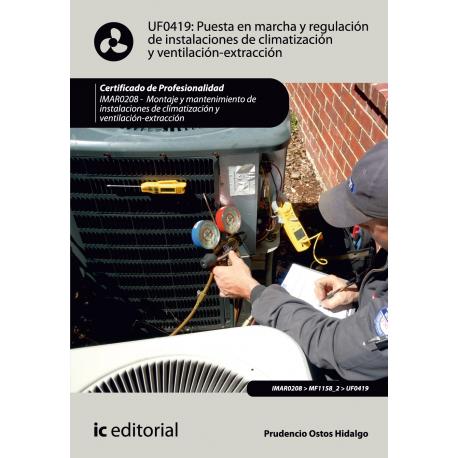 Puesta en marcha y regulación de instalaciones de climatización y ventilación-extracción