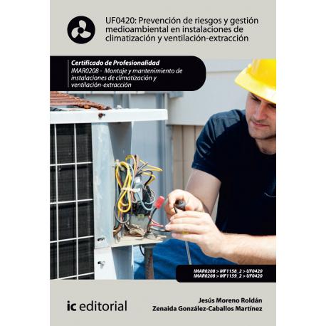 Prevención de riesgos y gestión medioambiental en instalaciones de  climatización y ventilación-extracción