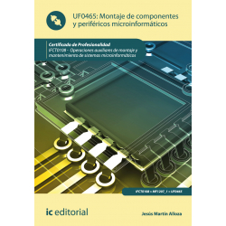 Montaje de  componentes y periféricos microinformáticos UF0465