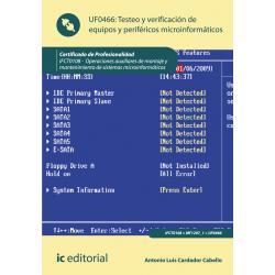 Testeo y Verificación de Equipos y periféricos microinformáticos UF0466