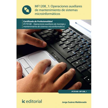 Operaciones auxiliares de mantenimiento de  sistemas microinformáticos MF1208_1