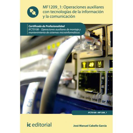 Operaciones auxiliares con tecnologías de la  información y la comunicación MF1209_1