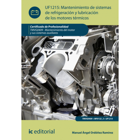 Mantenimiento de sistemas de refrigeración y lubricación de los motores térmicos UF1215