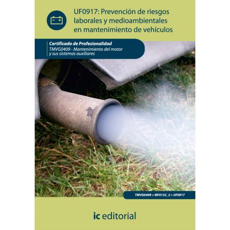 Prevención de riesgos, laborales y medioambientales en  mantenimiento de  vehículos UF0917