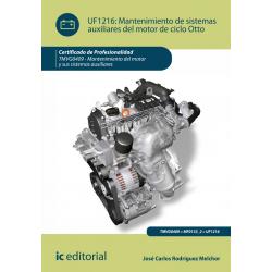 Mantenimiento de sistemas auxiliares del motor de ciclo otto UF1216