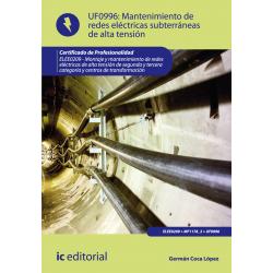 Mantenimiento  de redes eléctricas subterráneas de alta tensión UF0996