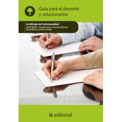 Guía para el docente y solucionarios. Instalación y mantenimiento de jardines y zonas verdes.  AGAO0208