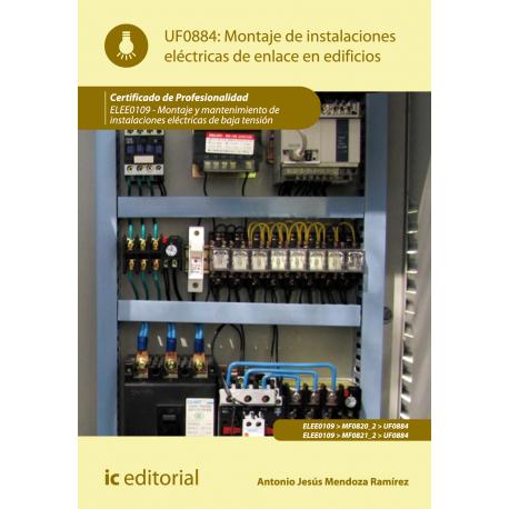 Montaje de  instalaciones eléctricas de enlace en edificios
