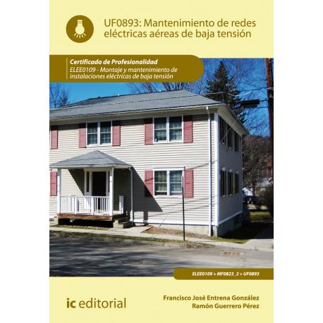 Mantenimiento de  redes eléctricas aéreas de baja tensión UF0893