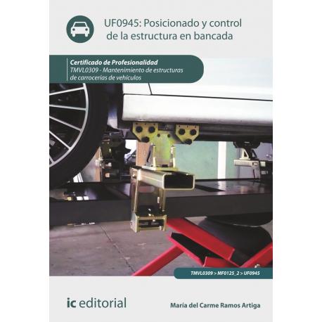 Posicionado y control de la estructura en bancada UF0945
