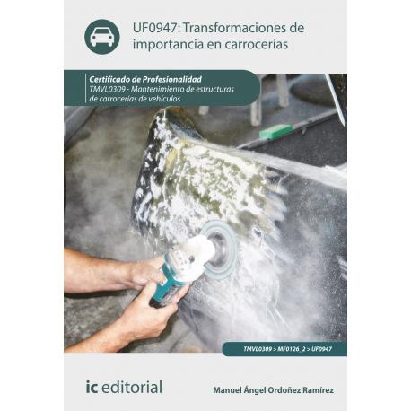 Transformaciones de importancia en carrocerías UF0947