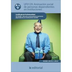 Animación Social de Personas Dependientes en Instituciones. SSCS0208