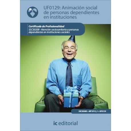 Animación Social de Personas Dependientes en Instituciones