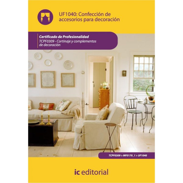 Confecci n de accesorios para decoraci n uf1040 for Accesorios de decoracion