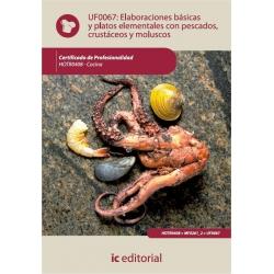 Elaboraciones básicas y platos elementales con pescados, crustáceos y moluscos