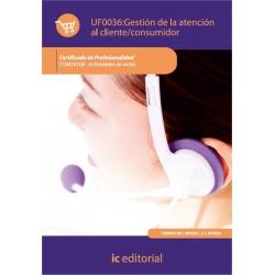 Gestión de la atención al cliente/consumidor. COMV0108 - Actividades de venta