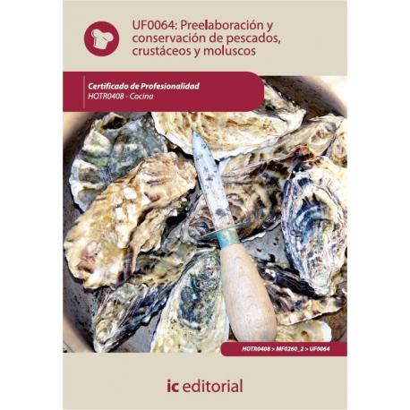 Preelaboración y conservación pescados, crustáceos y moluscos