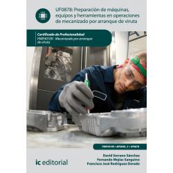 Preparación de máquinas, equipos y herramientas en operaciones... UF0878