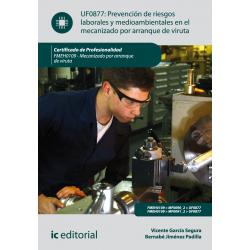 PRL y medioambientales en el mecanizado por arranque de  viruta UF0877