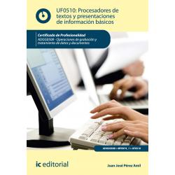 Procesadores de textos y presentaciones de información básicos UF0510