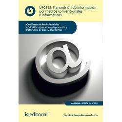 Transmisión de información por medios convencionales e informáticos UF0512