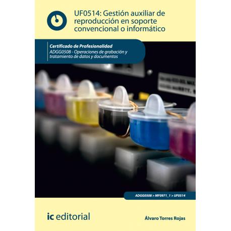 Gestión auxiliar de reproducción en soporte convencional o informático UF0514