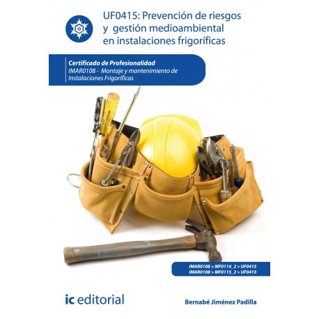 PRL y gestión medioambiental en instalaciones frigoríficas UF0415