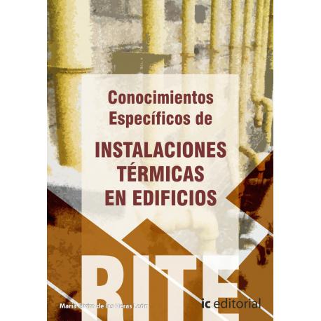 Conocimientos específicos de instalaciones térmicas en edificios RITE 4