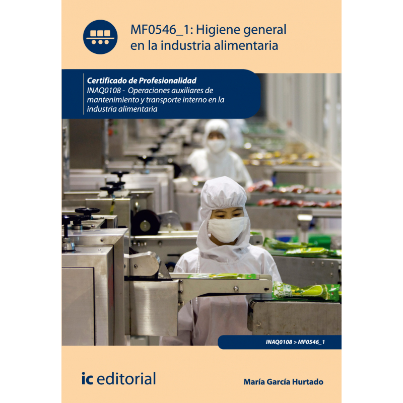 Libro de higiene general en la industria alimentaria mf0546 1 for Manual de limpieza y desinfeccion en industria alimentaria