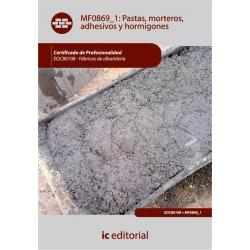 Pastas, morteros, adhesivos y hormigones. EOCB0108