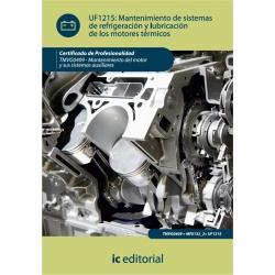 Mantenimiento de sistemas de refrigeración y lubricación de los motores térmicos