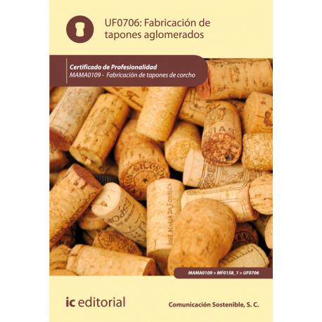 Fabricación de tapones aglomerados UF0706