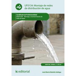 Montaje de redes de distribución de agua UF0134