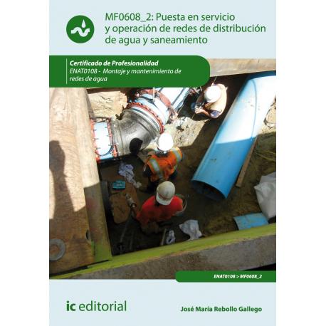 Puesta en servicio y operación de redes de  distribución de agua y saneamiento MF0608_2