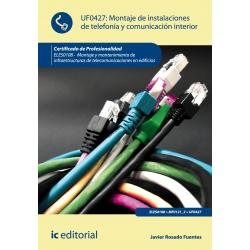 Montaje de instalaciones de telefonía y comunicación interior UF0427