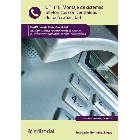 Montaje de sistemas telefónicos con centralitas de baja capacidad UF1118